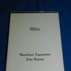 Arte: LIBRO GRABADO TRIA - MASAFUMI YAMAMOTO - JOAN BROSSA , GRABADO DE YAMAMOTO, EDICION DE 75 EJEMPLARES. Lote 86565504