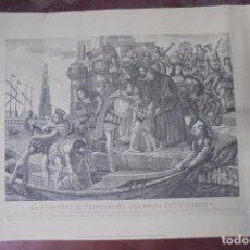 Arte: GRABADO. LA PARTENZA DI CRISTOFORO COLOMBO PER L´AMERICA. 34,3X49 CM.. Lote 172684839