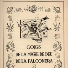 Arte: GOIGS DE LA MARE DE DÉU DE LA FALCONERA (1956) LA VERGE SUBAQUÀTICA. Lote 93150550