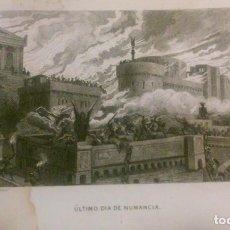 Arte: ÚLTIMO DÍA DE NUMANCIA. GRABADO. SIGLO XIX. Lote 95368819
