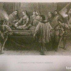Arte: Dª JUANA LA LOCA Y FELIPE EL HERMOSO. GRABADO. SIGLO XIX. Lote 95369131