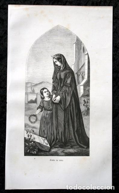 1855 - GRABADO - JUANA LA LOCA - 242X139MM (Arte - Grabados - Modernos siglo XIX)