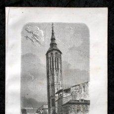 Arte: 1855 - GRABADO - TORRE INCLINADA EN ZARAGOZA - 242X154MM. Lote 96319647