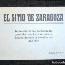 Arte: EL SITIO DE ZARAGOZA. 19 GRABADOS DE ÉPOCA. TESTIMONIO DE LA INVASIÓN FRANCESA. BARBARIDADES. . Lote 97729643