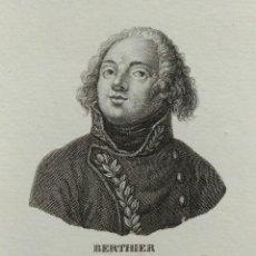 Arte: RETRATO DE BERTHIER, AGUAFUERTE DE TOMÁS ROCAFORT. 1840. Lote 103969947