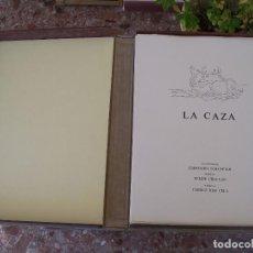 Arte: LIBRO BIBLIOFILIA LA CAZA POEMAS DE FELIPE CHOCLAN PRÓLOGO CAMILO JOSE CELA AGUA FUERTE EBERHARD. Lote 108031255