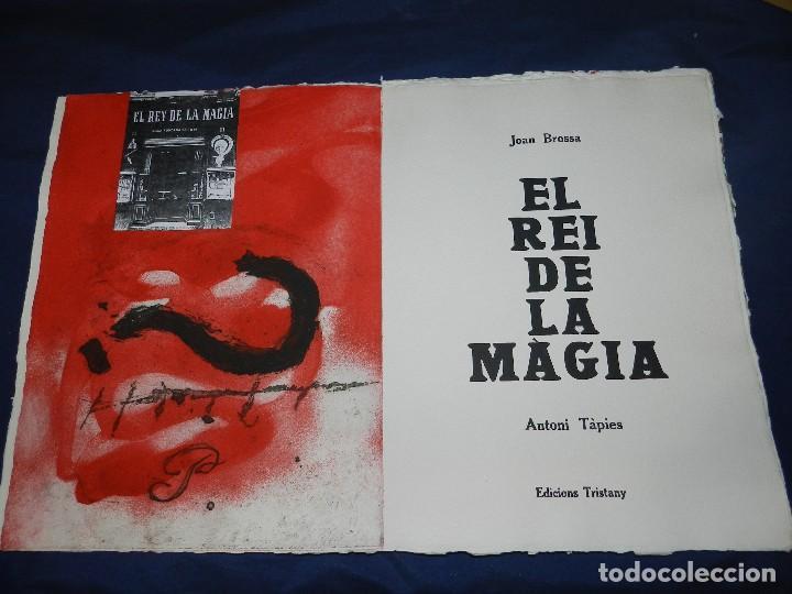 (M) EL REY DE LA MAGIA JOAN BROSSA - ANTONI TAPIES CONTIENE 3 AGUAFUERTES DE ANTONI TAPIES 75 EJEM (Arte - Grabados - Contemporáneos siglo XX)