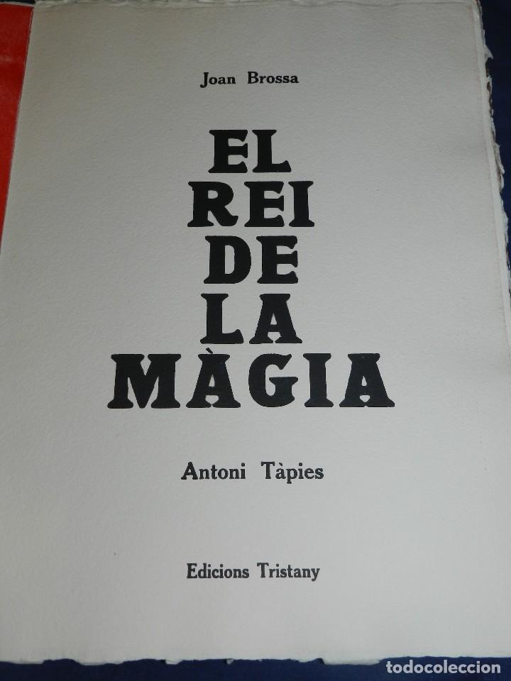 Arte: (M) EL REY DE LA MAGIA JOAN BROSSA - ANTONI TAPIES CONTIENE 3 AGUAFUERTES DE ANTONI TAPIES 75 EJEM - Foto 3 - 209984887