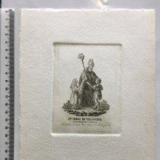Arte: GRABADO FINALES S. XIX. STO. TOMAS DE VILLANUEVA. ARZOBISPO DE VALENCIA.. Lote 109819498