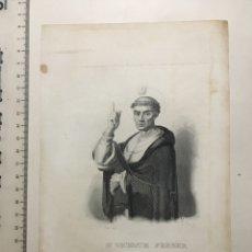 Arte: GRABADO FINALES S. XIX. SN. VICENTE FERRER. Lote 109997812