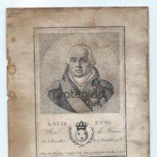 Arte: LUIS XVIII. REY DE FRANCIA. LOUIS XVIII. ROI DE FRANCE. A PARIS, CHEZ NOËL. RUE ST. JACQUES Nº 16.. Lote 109998863