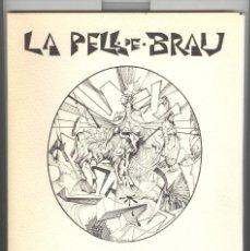 Arte: RAUL CAPITANI BLANCHART.HOMENATGE SALVADOR ESPRIU.LA PELL DE BRAU. NUMERAT. L'AIXERNADOR 1984. NOU. Lote 110191655