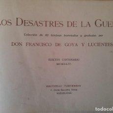 Arte: FRANCISCO DE GOYA - LOS DESASTRES DE LA GUERRA - 82 LAMINAS INVENTADAS Y GRABADAS - TARTESSOS 1946. Lote 111535575
