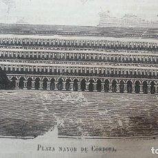 Arte: EXCEPCIONAL GRABADO 1845. ORIGINAL. PLAZA MAYOR DE CORDOBA. 16 X 9 CM. DIFICILISIMO. EL LABERINTO. Lote 112918287