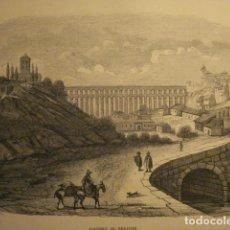 Arte: BONITO GRABADO FRANCES DE SEGOVIA - SIGLO XIX - AQUEDUC DE SEGOVIE - 25 X 16 CM. Lote 112939463