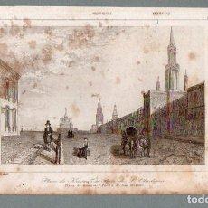 Arte: MOSCÚ - PLAZA DE KRASNOI Y PUERTA DE SAN VLADIMIR - GRABADO LEMAITRE. Lote 113587319