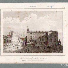 Arte: MOSCÚ - PALACIO DE LOS ZARES - GRABADO LEMAITRE CADOLLE TRAVERSIER. Lote 113587343