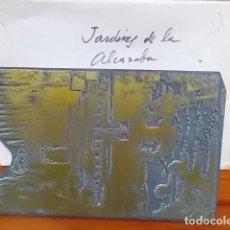 Arte: MATRIZ , PLANCHA ORIGINAL/ JARDINES DE LA ALCAZABA / SIGLO XIX FIRMADO FELIX GIL DIAZ. Lote 114276603