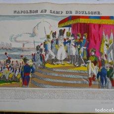 Arte: EXCEPCIONAL GRABADO DE NAPOLEON AU CAMP DE BOLOGNE IMAGERIE PELLERIN A EPINAL . 60X50 CMS. Lote 114350947