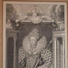 Arte: PRECIOSO GRABADO ANTIGUO ¨ISABEL I DE INGLATERRA¨, G. VERTUE, ORIGINAL, S. XVIII.. Lote 115330371