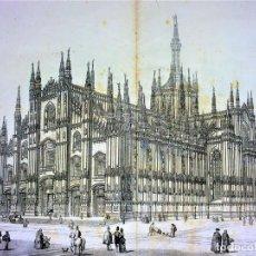 Arte: GRANDES VISTAS DEL DUOMO DE MILAN. GRABADO SOBRE PAPEL. ITALIA. CIRCA 1850. Lote 116582827
