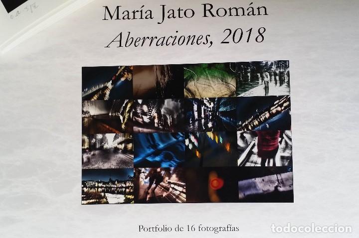 MARÍA JATO: ABERRACIONES / PORTFOLIO 16 FOTOGRAFÍAS / 2018 (Arte - Grabados - Contemporáneos siglo XX)