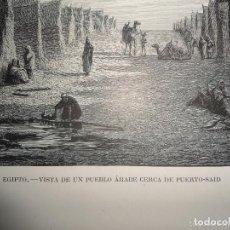 Arte: ANTIGUO GRABADO EGIPTO - VISTA DE UN PUEBLO ARABE CERCA DE PUERTO-SAID - DOM GRENEL. Lote 119635299