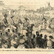 Arte: MADRID 1865.REVISTA QUE PASA EL MARISCAL SERRANO CON MOTIVO DEL SANTO DE LA REINA....... Lote 120572895