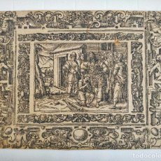 Arte: MARAVILLOSO GRABADO ORIGINAL DEL SIGLO XVI, CIRCA 1580-1590. Lote 126034559