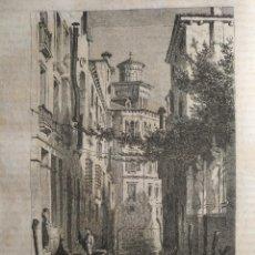 Arte: VENECIA 1869 - GRABADO ORGINAL DE PUBLICACION - PALACIO BIANCA CAPELLO. Lote 126425227