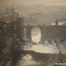 Arte: GRABADO VISTA TOLEDO, ORIGINAL,1837, DATADO EN PLANCHA, DAVID ROBERTS, 1ª EDICIÓN, PERFECTO. Lote 128172667