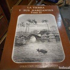 Arte: LA TIERRA Y SUS HABITANTES TOMO 2 SOLO LLEVA GRABADOS COLECCION ERISA. Lote 130469230