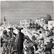 Arte: GRABADO ORIGINAL,SIGLO XIX, TERREMOTO DE ALHAMA DE GRANADA,ANDALUCIA,AÑO 1884,MAS DE 1200 MUERTOS. Lote 132161322