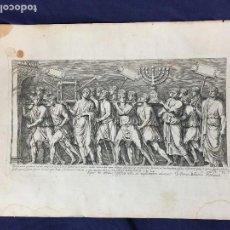 Arte: GRABADO EN PAPEL TELA PLANCHA COBRE PROCESIÓN MENORÁ ESPOLIOS TEMPLO JERUSALEN JOSÉ JUDEA S XVII. Lote 133723382