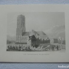 Arte: -CATHEDRAL MALINES- BELGICA-ORIGINAL GRABADO AL ACERO POR D,KUNSTRERLAG ALREDEDOR DE 1860. Lote 133746690