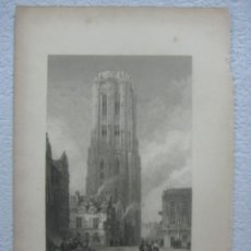 Arte: -CATHEDRAL MALINES- BELGICA-ORIGINAL GRABADO AL ACERO POR J.LE KEUX ALREDEDOR DE 1840. Lote 133748870