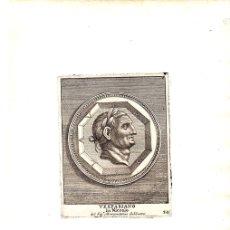 Arte: GRABADO DEL EMPERADOR ROMANO VESPASIANO. Lote 136467777