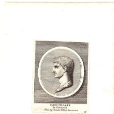 Arte: GRABADO DEL POLITICO ROMANO CAIO CESARE. CAYO CESAR. Lote 136468232