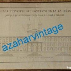 Arte: SANTANDER, SIGLO XIX, FACHADA PRINCIPAL DEL CONVENTO DE LA ENSEÑANZA,210X140MM. Lote 137399766