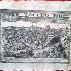 """Arte: GRABADO ANTIGUO - VISTA DE TOLEDO - EN SIMIL DE PERGAMINO ES GRUESO, ORIGINAL.DE""""AVELINE"""".AÑO. 1710.. Lote 138725086"""