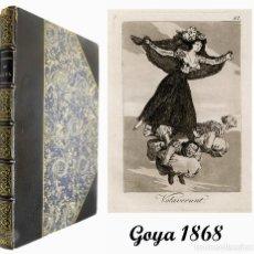 Arte: 1868 - CAPRICHOS DE GOYA 3ª EDICIÓN ORIGINAL COMPLETA CON 80 GRABADOS - CALCOGRAFÍA DE SAN FERNANDO. Lote 139508482