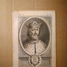 Arte: GRABADO CALCOGRAFIADO MONARQUÍAS EUROPEAS RETRATO MONARCA INGLÉS EDOUARD II / EDUARDO II. Lote 140491830
