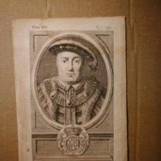 Arte: GRABADO CALCOGRAFIADO MONARQUÍAS EUROPEAS RETRATO MONARCA HENRY VIII / ENRIQUE VIII MONARCA INGLÉS. Lote 140492586