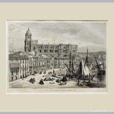 Arte: 1876 PUERTO Y CATEDRAL MALAGA - ESPAÑA - GRABADO CON PASSEPARTOUT DOBLE. Lote 140921786