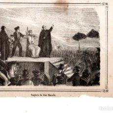 Arte: MOSSOS D'ESQUADRA,POLICIA CATALUÑA,GRABADO SIGLO XIX,AÑO1859,SUPLICIO Y EJECUCION DE UN BANDOLERO. Lote 141973610