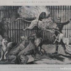 Arte: MADRID - TEATRO CIRCO DE PRICE - DOMADOR DE LEONES MR. SEETH (1884). Lote 143878462