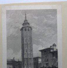 Arte: CIRCA 1833 * LA TORRE NUEVA DE ZARAGOZA * ANTIGUO GRABADO *. Lote 147687682