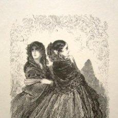 Arte: GRABADO GUSTAVO DORÉ. VALENCIA. ILUSTRACIONES DE 1862-1864. TÍTULO: MUJERES DE ALICANTE. . Lote 149994042