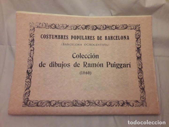 COLECCIÓN DIBUJOS DE RAMÓN PUIGGARI (1860) COSTUMBRES POPULARES DE BARCELONA (Arte - Grabados - Contemporáneos siglo XX)