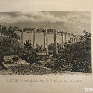 Inglaterra. Grandezas de Inglaterra. Puente de Yvy en el Devonshire 23,5x15,1 cm